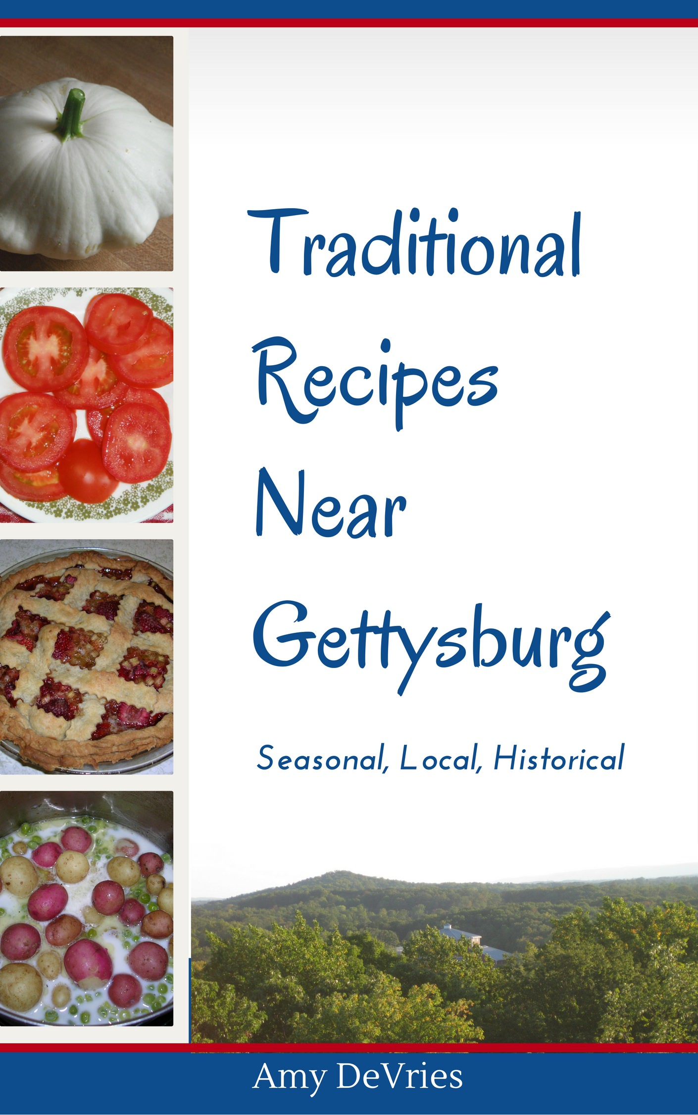 Traditional Recipes Near Gettysburg by Amy DeVries