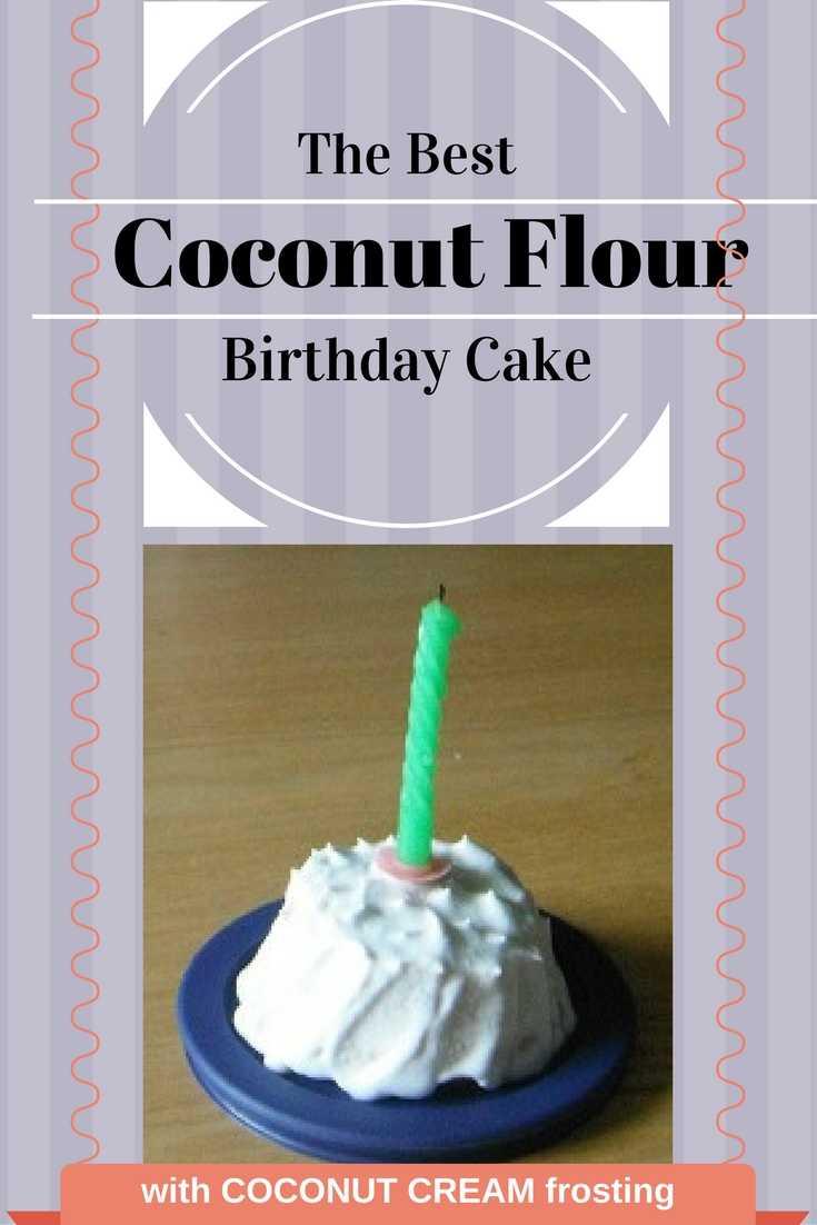 best coconut flour birthday cake
