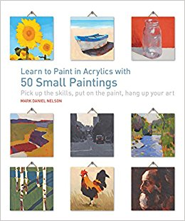 Book: Learn to Paint in Acrylics with 50 Small Paintings