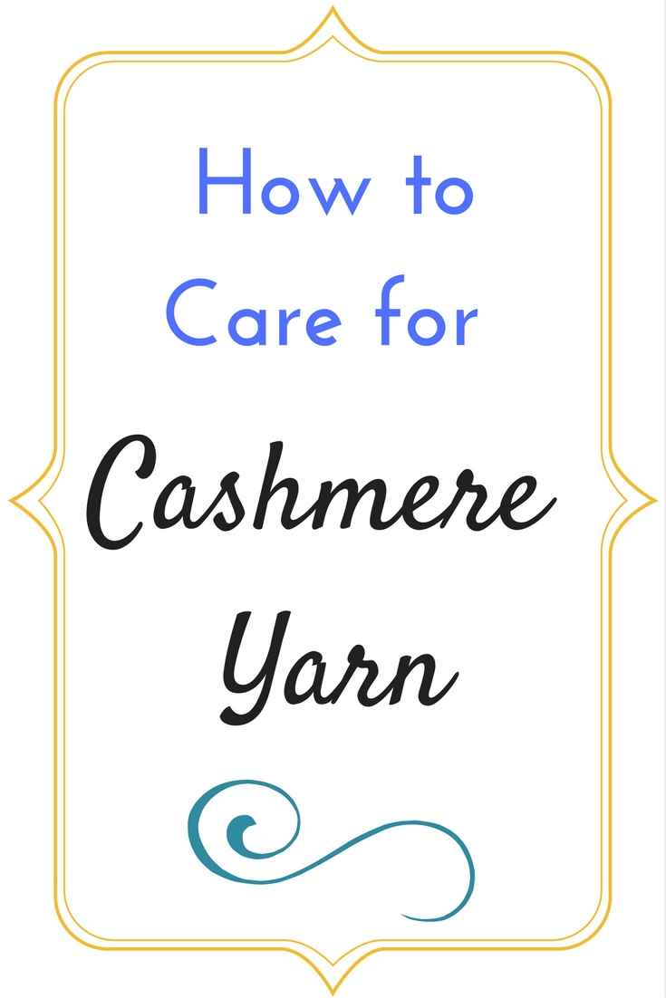 how to care for cashmere yarn