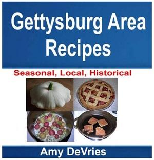 Gettysburg Area Recipes by Amy DeVries